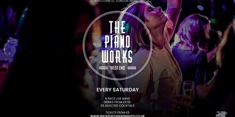 Piano works West End // Every Saturday // Student Drink deals // IS BACK tickets