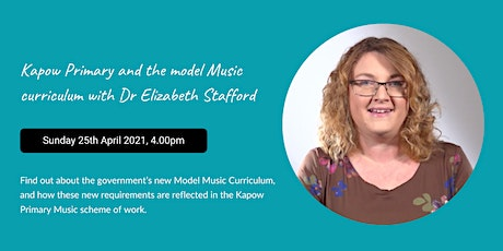 Kapow Primary and the model Music curriculum, with Dr Elizabeth Stafford tickets