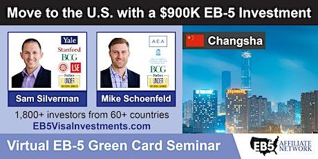 U.S. Green Card Virtual Seminar – Changsha, China tickets