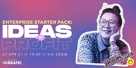 Enterprise Starter Pack - Ideas to Profit tickets