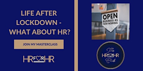 Life After Lockdown - What About HR? tickets