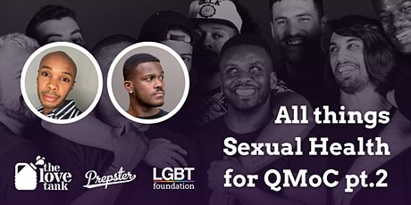Prepster x LGBT Foundation: All Things Sexual Health for QMOC (Part 2) tickets