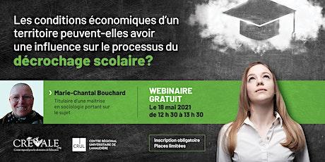 Webinaire - Conditions économiques d'un territoire et décrochage scolaire tickets