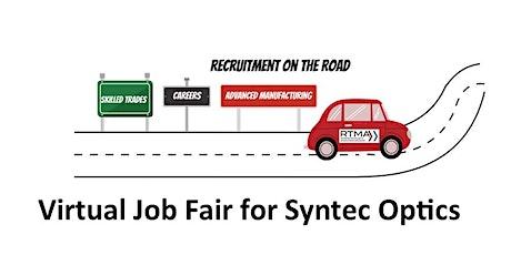 Syntec Optics - Virtual Recruitment on the Road Job Fair tickets