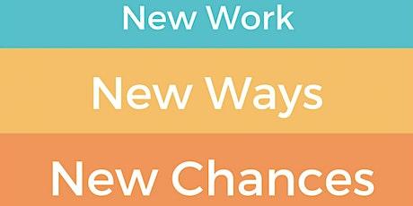 New Work - New Ways - New Chances Tickets