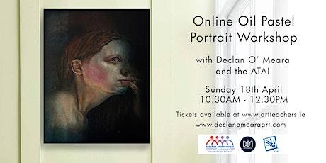 Online Oil Pastel Portrait Workshop with Declan O'Meara Art tickets