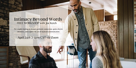 Intimacy Beyond Words tickets