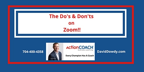 Do's & Don'ts on Zoom!! tickets