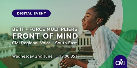 Front of Mind: Be it- Force Multipliers tickets
