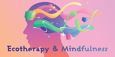 Ecotherapy and Mindfulness tickets