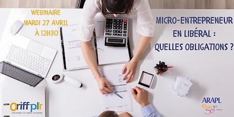 Micro-Entrepreneur en libéral : quelles obligations ? tickets