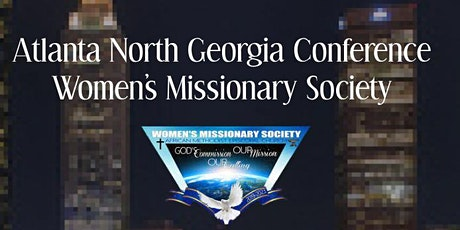 Atlanta North Conference Women's Missionary Society Annual  Conference tickets
