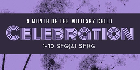 Month of the Military Child Celebration Tickets