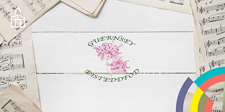 Guernsey Eisteddfod Showcase Events tickets
