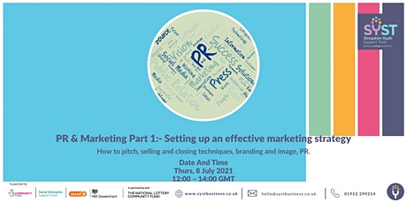 PR & Marketing Part 1:- Setting up an effective marketing strategy tickets