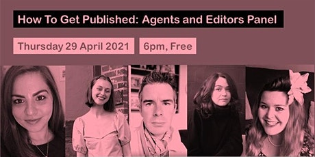 How to Get Published: Agents and Editors Panel tickets