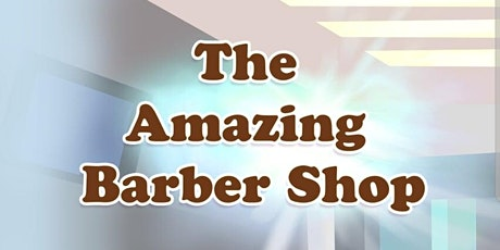 """Bed Time Story """" The Amazing Barber Shop"""" tickets"""