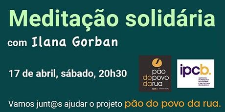 Meditação Solidária com Ilana Gorban ingressos