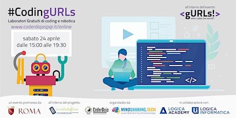#CodingURLs #OnlineDojo 24/04/2021 - Scuola Diffusa by CoderDojo Roma SPQR biglietti