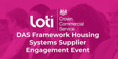 DAS Framework Housing Systems Supplier Engagement Event tickets