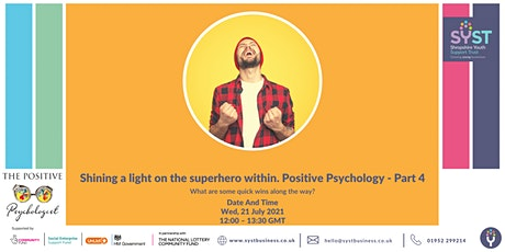 Shining a light on the superhero  within.  Positive Psychology - Part 4 tickets