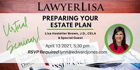 Preparing Your Estate Plan - *FREE* Virtual Seminar tickets