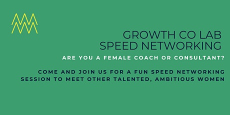 Growth Co Lab Speed Networking tickets
