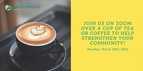 Copy of Happy Community Coffee Connections tickets