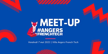 Meet-up Angers French Tech billets