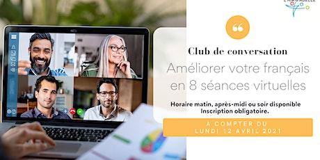 Club de conversation en français avril 2021 billets