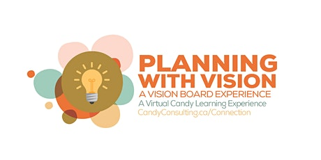 Planning with Vision • A Virtual Vision Board Experience tickets