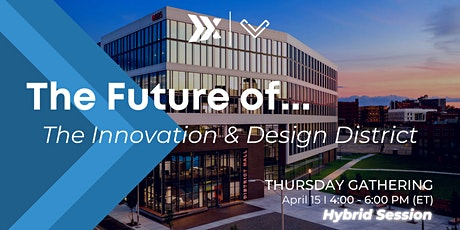 The Future of The Innovation & Design District Tickets
