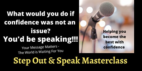 Step Out & Speak Masterclass & Celebration Gala tickets
