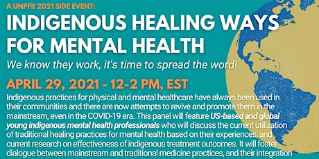 Indigenous Health Ways for Mental Health: It's Time to Spread the Word! tickets
