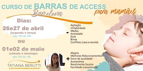 CURSO DE BARRAS DE ACCESS PARA MAMÃES (BARCELONA) entradas