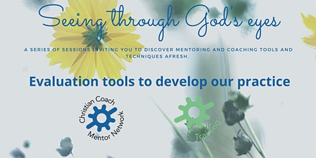 Seeing Through Gods Eyes : Evaluation tools to develop our practice. tickets