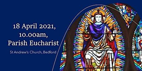 10.00am Parish Eucharist - Sunday, 18 April 2021 tickets