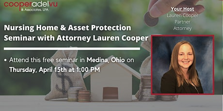 Nursing Home & Asset Protection Seminar with Attorney Lauren Cooper tickets