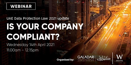 UAE Data Protection Law 2021 update - is your company compliant? tickets