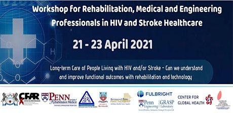 Rehabilitation, Medicine, and Engineering in HIV and Stroke Care Workshop tickets