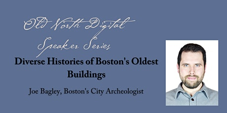 Diverse Histories of the North End's Oldest Buildings tickets