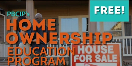 PBCIP Homeownership Education Program Spring/Summer 2021 tickets