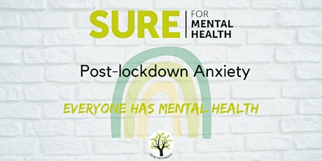 SURE for Mental Health - Post-lockdown Anxiety tickets