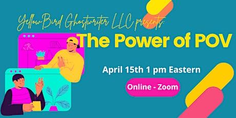 Third Thursday Webinars: The Power of POV tickets