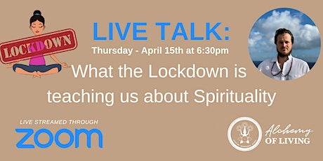 Live Talk: What the Lockdown is teaching us about Spirituality tickets