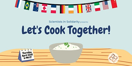 Scientists in Solidarity: Let's Cook Together! tickets