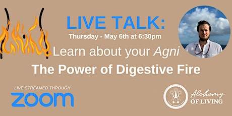 Live Talk: Learn about your Agni - The Power of Digestive Fire tickets