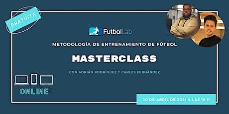 Master Class Metodología de Entrenamiento de Fútbol entradas