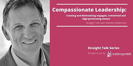 Compassionate Leadership: Create engaged, committed & high-performing teams tickets