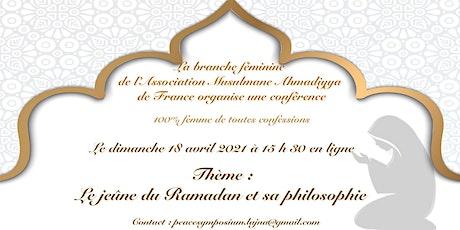 Le jeûne du Ramadan et sa Philosophie billets